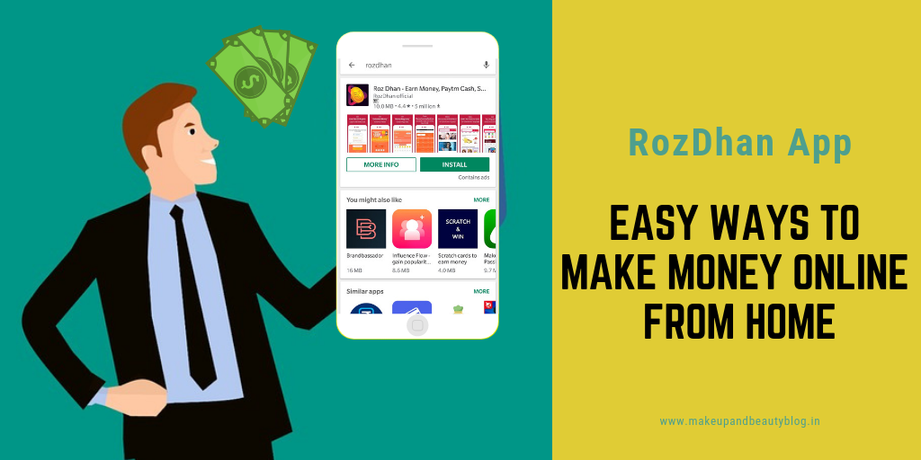 Earn Rs. 200 Per Day Online Through Android Mobile Apps | RozDhan App -  Makeup Review And Beauty Blog